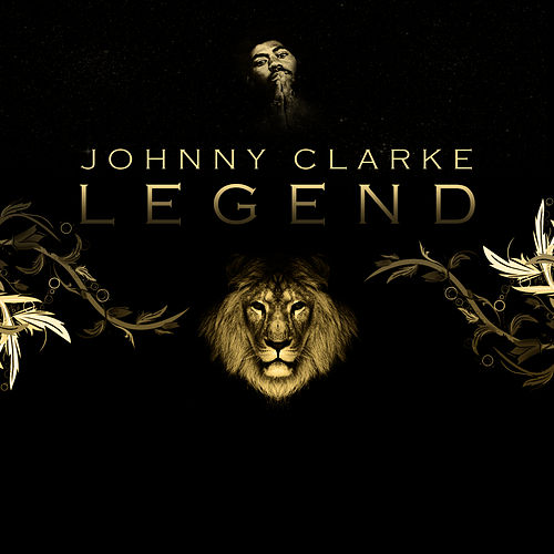 Legend Platinum Edition by Johnny Clarke
