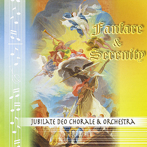 Fanfare & Serenity by Jubilate Deo Chorale...