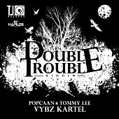 Double Trouble Riddim by Various Artists
