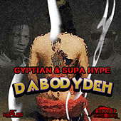 Da Body Deh by Gyptian