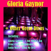 Gloria Gaynor + Other Great Divas by Various Artists
