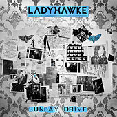 Sunday Drive by Ladyhawke