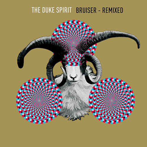 Bruiser Remixed by The Duke Spirit