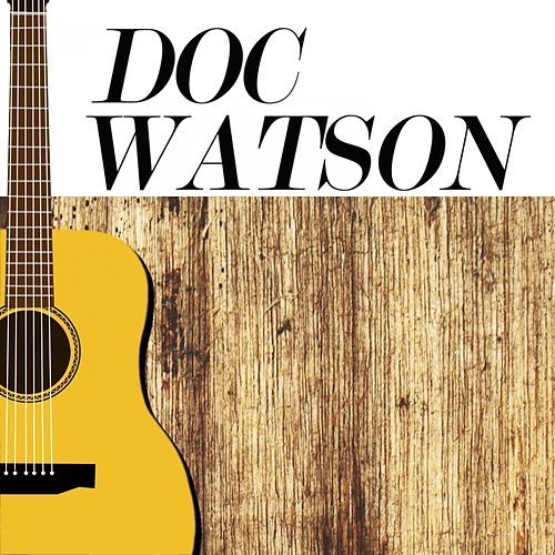 The Lost Tapes of Doc Watson by Doc Watson