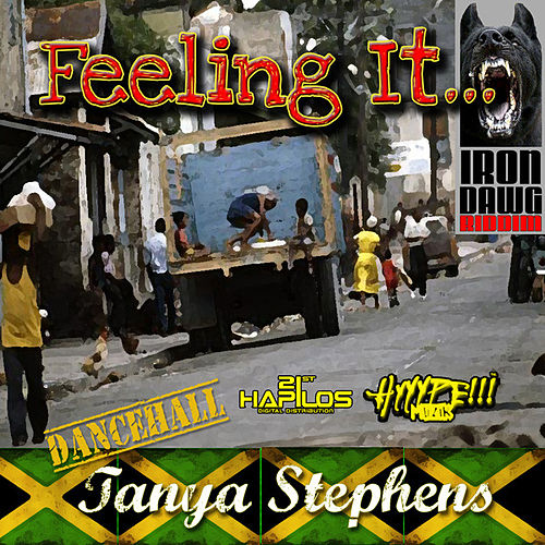 Feeling It by Tanya Stephens