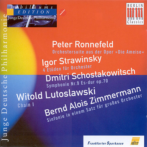 Orchestral Music - Ronnefeld / Shostacovich  / Lutoslawski / Zimmermann (German Youth Philharmonic Jubilee Edition, Vol. 1) by Various Artists