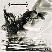 I Dream in Noise: Remixes Vol. 2 by Ivardensphere