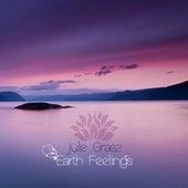 Earth Feelings by Jule Grasz