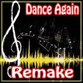 Dance Again (Jennifer Lopez Feat. Pitbull Remake) by The Supreme Team