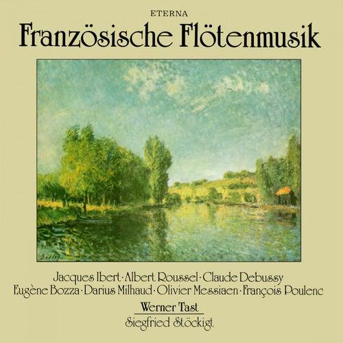 Flute Recital: Tast, Werner -  Jacques Ibert / Albert Roussel /  Claude Debussy / Eugène Bozza / Darius Milhaud / Olivier Messiaen / Francis Poulenc by Various Artists
