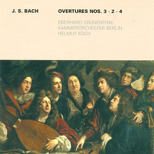 Bach: Overtures (Suites) Nos. 2-4 by Various Artists