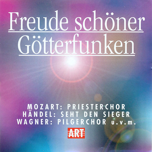 Freude Schoner Gotterfunken by Various Artists