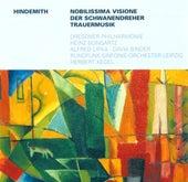 HINDEMITH, P.: Nobilissima visione / Der Schwanendreher / Trauermusik (Bongartz, Kegel) by Various Artists