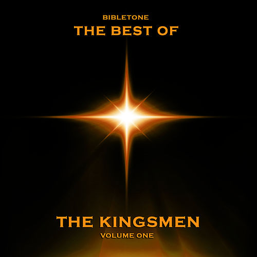 Bibletone: Best of the Kingsmen, Vol. 1 by The Kingsmen (Gospel)
