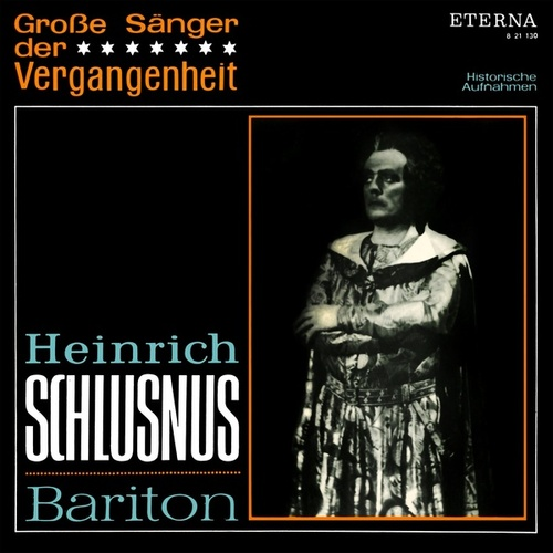 Opera Arias (Baritone): Schlusnus, Heinrich - Georg Friedrich Händel / Wolfgang Amadeus Mozart / Heinrich Marschner / Jacques Offenbach / Richard Wagner / Giuseppe Verdi by Various Artists