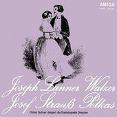 Lanner: Waltzes Op. 161, 165 & 200 - Strauss, J: Polkas Op. 57, 133, 166, 204, 245 & 269 by Various Artists