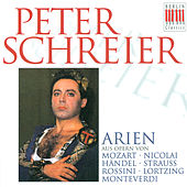 Opera Arias (Tenor): Schreier, Peter -Wolfgang Amadeus Mozart/ Otto Nicolai/ Georg Friedrich Händel / Richard Strauss / Gioacchino Rossini/ Albert Lortzing/ Claudio Monteverdi/ by Various Artists