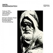 Dmitri Schostakowitsch: Suite on Words by Michelangelo (Sung in German) (Polster, Berlin Radio Symphony, Sanderling) by Thomas Sanderling
