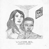 Acousmatic Sorcery by Willis Earl Beal