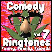 Funny Ringtones, Phone Humor, Jokes, Comments Vol. 7 by Comedy Ringtone Factory, Ring Tones, Text Alerts, Funny Messages