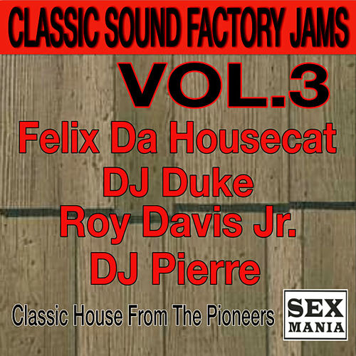 Classic Sound Factory Jams - Vol. 3 by Various Artists