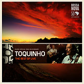 The Best Of (Live) by Toquinho