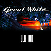 Elation by Great White