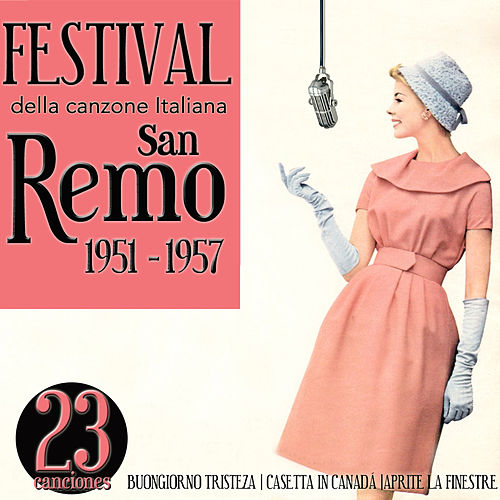 Festival della canzone italiana. San Remo 1951 - 1957 by Various Artists