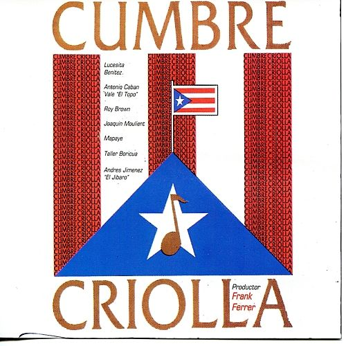 Cumbre Criolla by Various Artists
