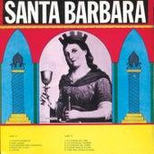 Santa Bárbara by Celina Y Reutilio