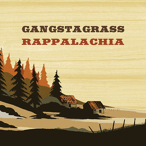 Rappalachia by Gangstagrass