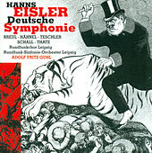 EISLER, H.: Deutsche Sinfonie, Op. 50 (Leipzig, Radio Chorus, Leipzig Radio Symphony, Guhl) by Various Artists
