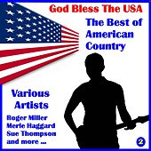 God Bless the U.S.A, The Best of American Country, Volume Two by Various Artists