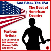 God Bless the U.S.A, The Best of American Country, Volume One by Various Artists