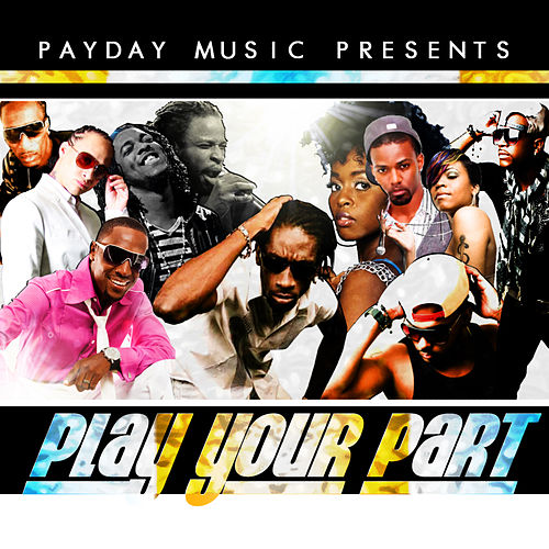 Play Your Part - Single by Bounty Killer