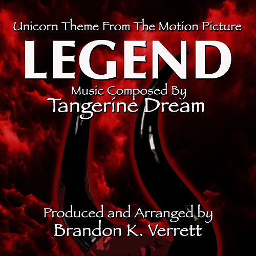 'The Unicorn Theme' from the Motion Picture- 'Legend' by Tangerine Dream