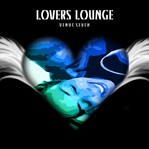 Lovers Lounge Venue 7 Platinum Edition by Various Artists