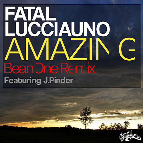 Amazing (BeanOne Remix) by Fatal Lucciauno