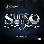La Trayectoria Vol. 1 (Updated Version) by Sueño Norteño