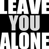 Leave You Alone - Single by Hip Hop's Finest
