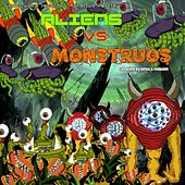 Aliens Vs Montruos by Various Artists