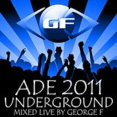 Amsterdam Dance Event 2011 Underground von Various Artists