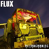 Retrograding by Flux