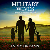 In My Dreams by Military Wives