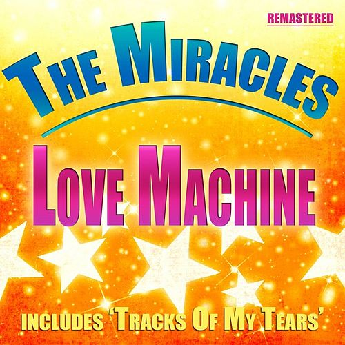 Love Machine by The Miracles