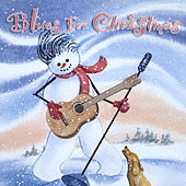 Blues for Christmas by Various Artists
