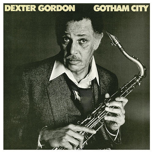 Gotham City by Dexter Gordon