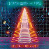Electric Universe by Earth, Wind & Fire