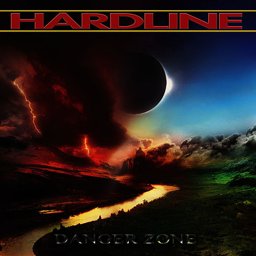 Danger Zone by Hardline