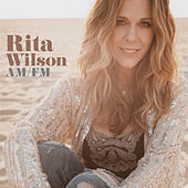 Am/Fm by Rita Wilson